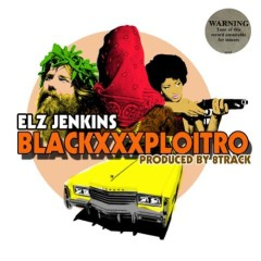 Elz Jenkins – Blackxxxploitro (prod By 8Track)