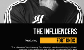 The Influencers Present: Fort Knox!
